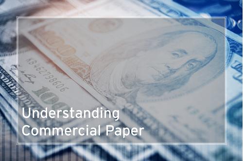 04.19 - Understanding Commercial Paper
